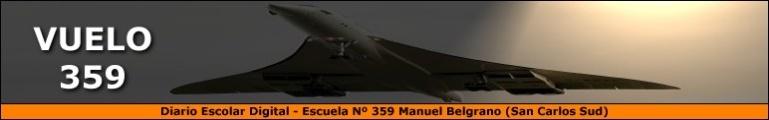 Diario Escolar Digital - Escuela Nº 359 - Manuel Belgrano - San Carlos Sud